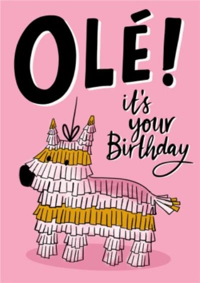 Ole Its Your Birthday Card