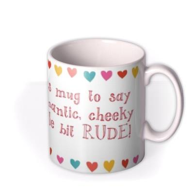 Valentine's Day Say Anything Personalised Mug