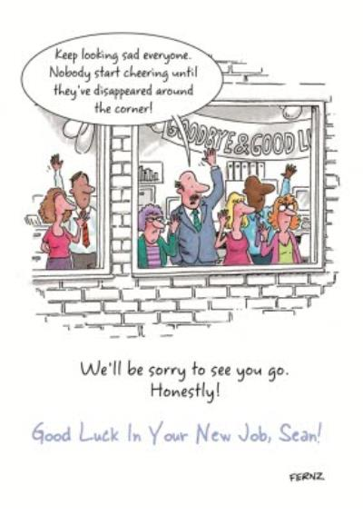 We'll Be Honest Sorry To See You Go Funny Personalised Good Luck In Your New Job Card