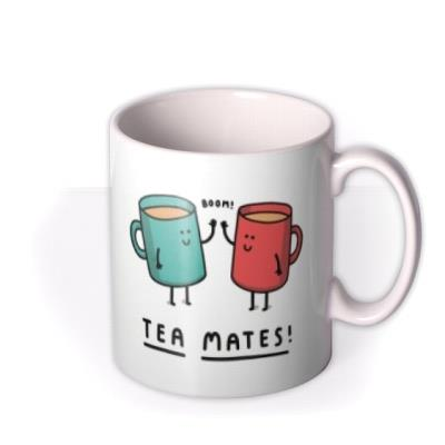 Tea Mates Funny Pun Team Mates Mug
