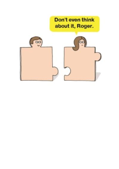 Don't Even Think About It Puzzle Personalised Greetings Card