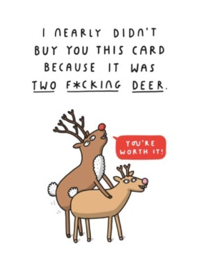 Mungo And Shoddy I Nearly Did Not Buy You This Card Rude Christmas Card