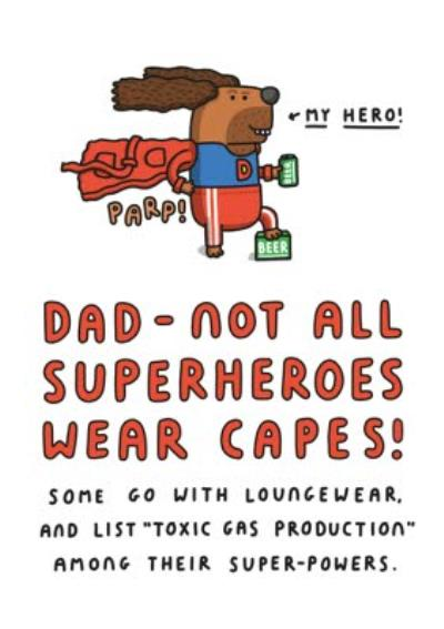Mungo And Shoddy Dad Not All Superheroes Wear Capes Fathers Day Cardrs Day Card
