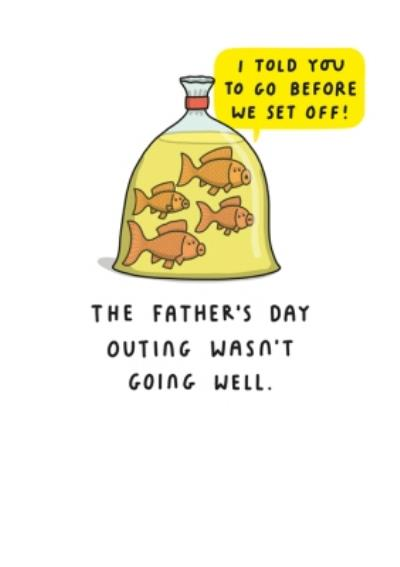 Mungo And Shoddy Funny I Told You To Go Before We Set Off Fathers Day Card