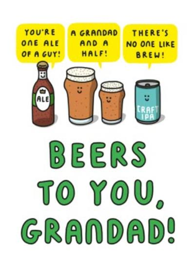 Mungo And Shoddy Youre One Ale Of A Guy Beers To You Grandad Fathers Day Card