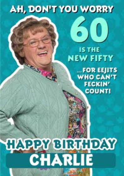 Mrs Brown's Boys The New Fifty Funny Birthday Card