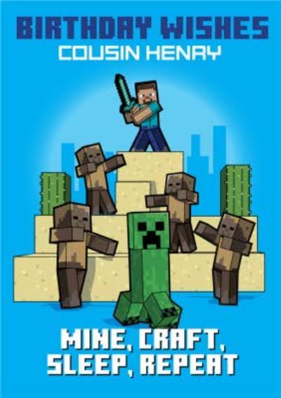 Minecraft Mine, Craft, Sleep, Repeat Birthday Card