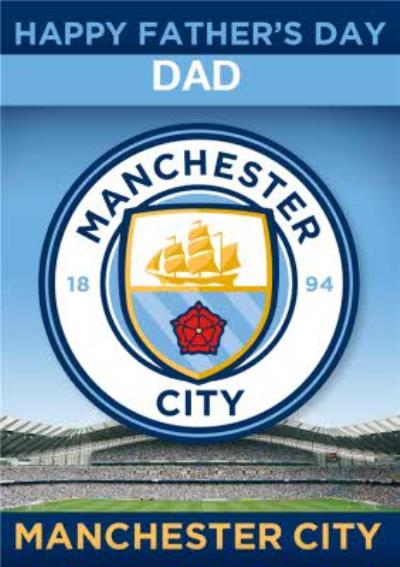 Manchester City Football Happy Father's Day Card