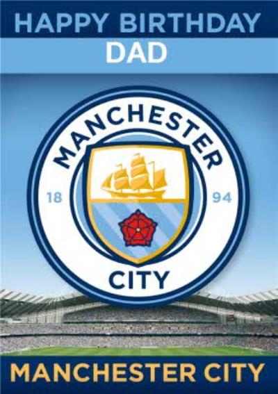 Manchester City Football Dad Birthday Card