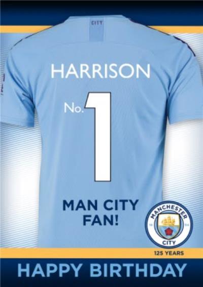 Manchester City Football Club No.1 Fan Football Shirt Birthday Card