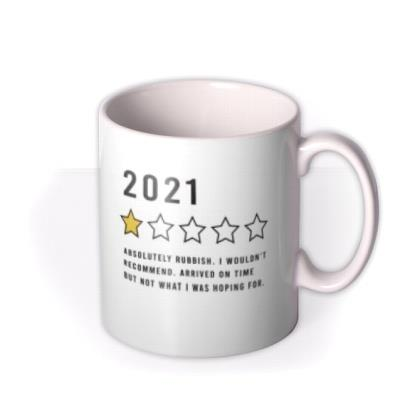 Pandemic 2021 One Star Review Not What I Was Hoping For Funny Mug