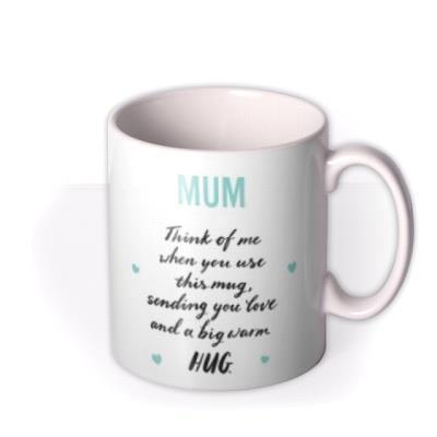 Mum Sending A Big Warm Hug Typographic Mug