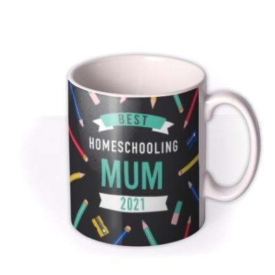 Best Homeschooling Mum Mug