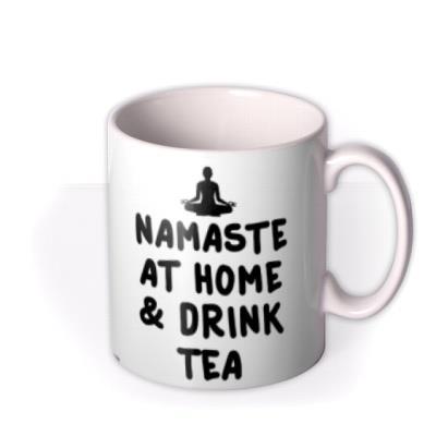 Typographic Namaste At Home And Drink Tea Mug