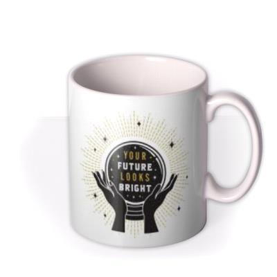 Illustrated Fortune Teller Your Future Looks Bright Photo Upload Mug