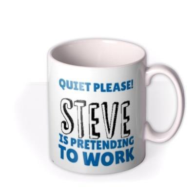 Quiet Please Personalise Name Funny Typographic Mug