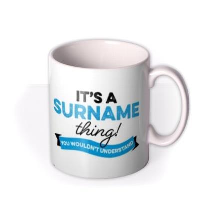 It's A Surname Thing Typographic Mug