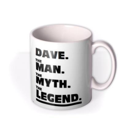 The Man The Myth The Legend Typographic Photo Upload Mug