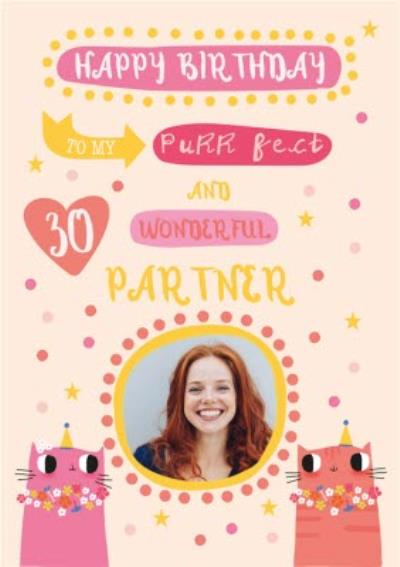 Happy Birthday To My Purrfect and Wonderful Partner 30th Birthday Card