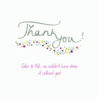 We Couldn't Have Done It Without You Personalised Thank You Card