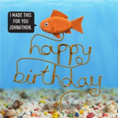 I Made This For You Funny Personalised Happy Birthday Card