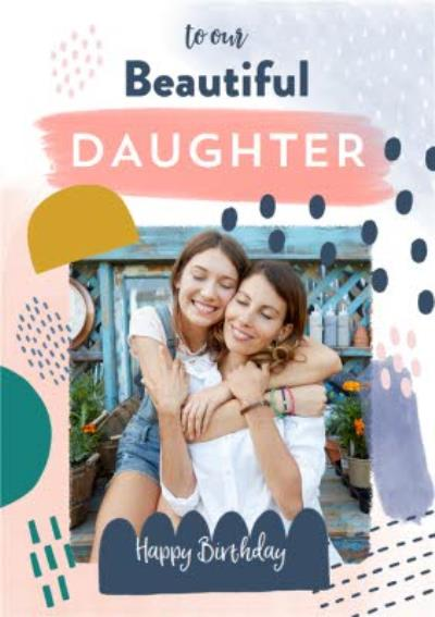 Beautiful Daughter Collage Photo Upload Birthday Card