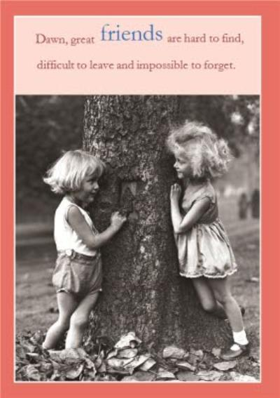 Great Friends Are Hard To Find Personalised Greetings Card