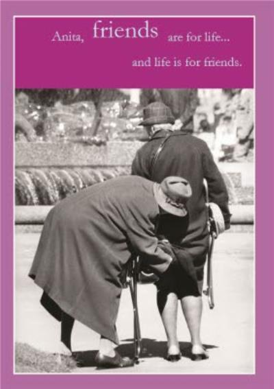 Friends Are For Life Personalised Birthday Card