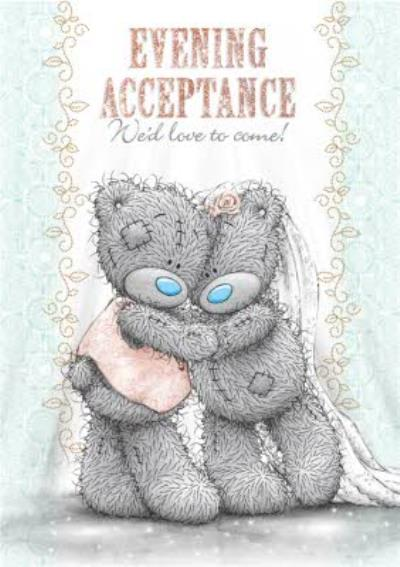 Tatty Teddy Evening Acceptance Card