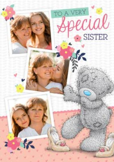 Birthday Card - Tatty Teddy Photo Upload Card - To A Very Special Sister