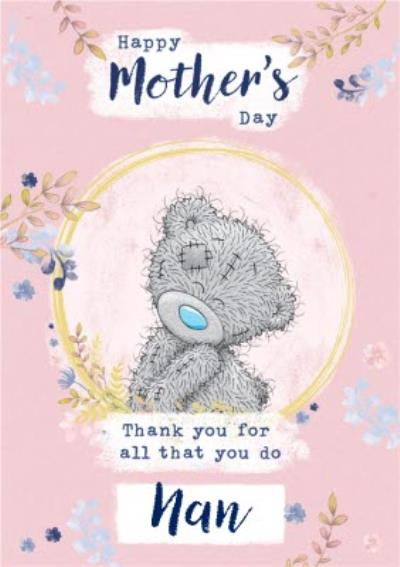 Tatty Teddy Thanks For All You Do Happy Mother's Day Nan Card