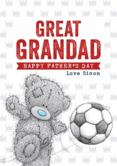 Tatty Teddy Playing Football To My Great Grandad Father's Day Card