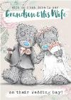 Me To You Tatty Teddy To our Grandson and his Wife on your wedding day wedding card