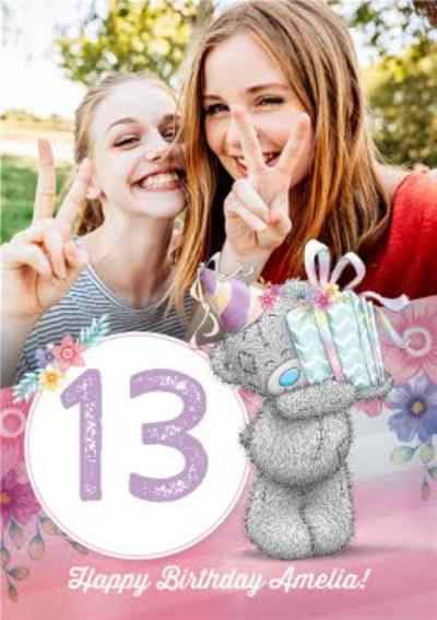 Me To You Tatty Teddy Photo Upload 13th Birthday Card