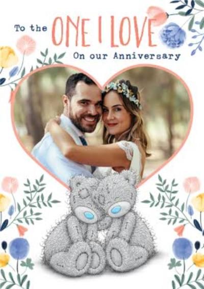 Me To You Tatty Teddy To The One I Love On Our Anniversary Photo Upload Card