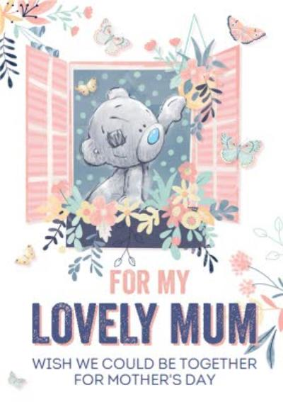 For My Lovely Mum Wish We Could Be Together Across The Miles Isolation Mother's Day Card