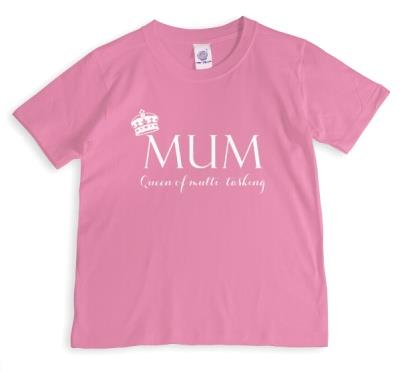 Mother's Day Queen Multitasking T-Shirt