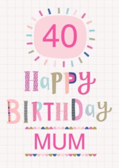 Cute Typographic Mum Birthday Card