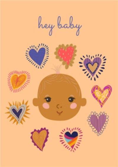 Modern Hearts Hey Baby New Baby Card