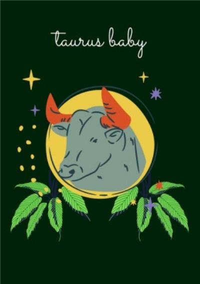 Modern Star Sign Zodiac Taurus Baby Birthday Card