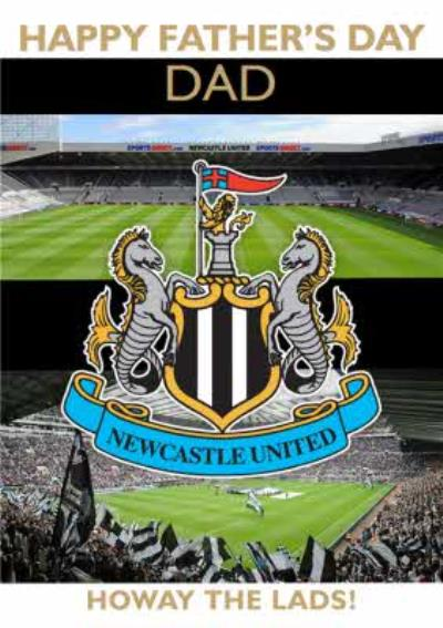 Newcastle United Football Howay The Lads Happy Father's Day Card