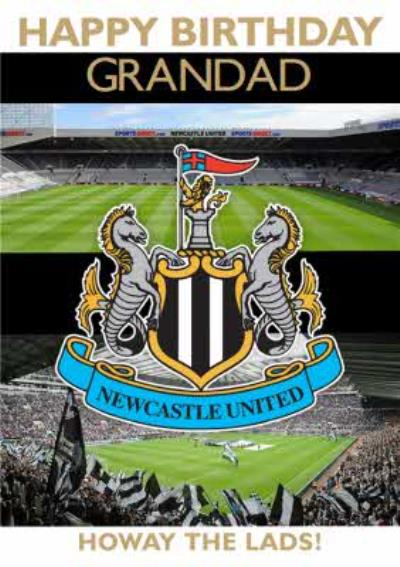 Newcastle United - Howay the lads! - Grandad Football Birthday Card
