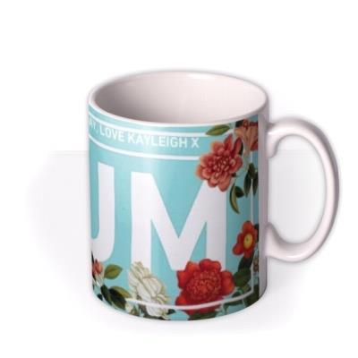 Mother's Day Mug - Mum - floral mug