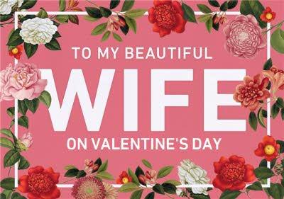 Floral To My Beautiful Wife Valentine's Day Portrait Card