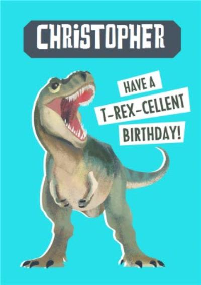 Natural History Museum Have A T-Rex-Cellent Birthday Card