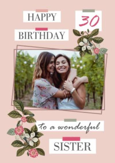 Natural History Museum Floral To A Wonderful Sister Photo Upload Birthday Card