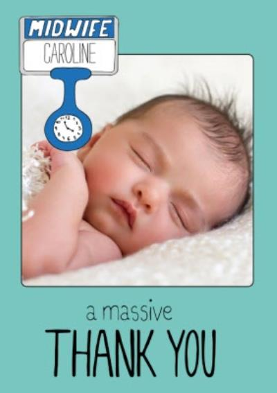 A Massive Thank you For the Midwife Photo Upload Card