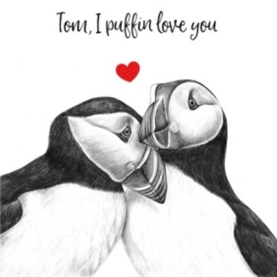 Cute Illustrated I Puffin Love You Valentine's Day Card
