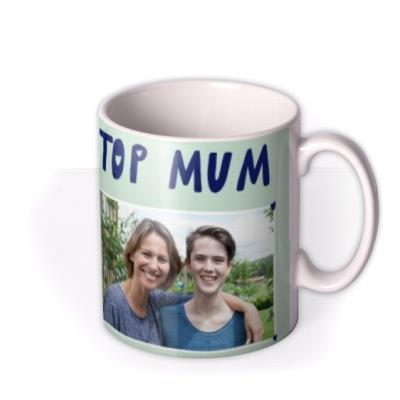 Top Mum Photo Upload Mug