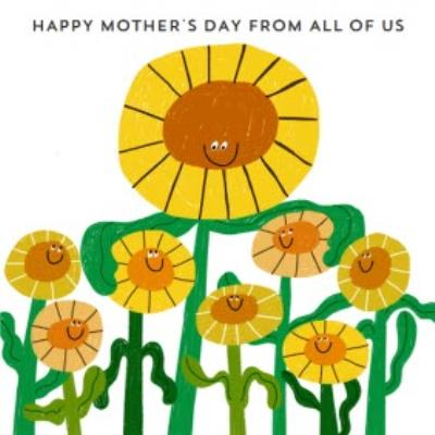 Happy Mothers Day From All Of Us Sunflowers Illustration Mothers Day Card